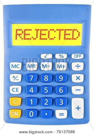 Calculator With Rejected
