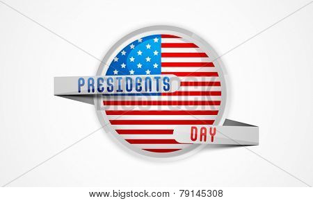 Glossy sticker or label in United State American flag color covered by silver ribbon for Presidents Day celebration on white background.