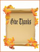 stock photo of give thanks  - Give Thanks Vintage Papper Scroll With Autumn Leaves - JPG