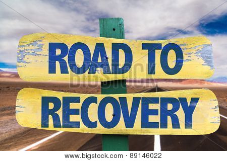 Road to Recovery sign with road background
