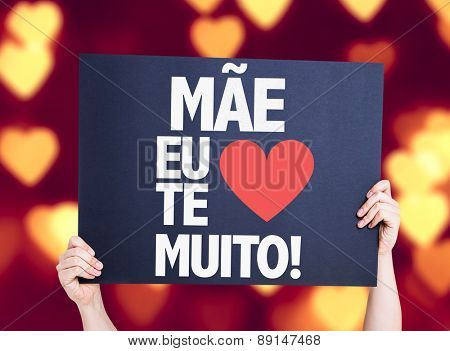 Mother I Love You So Much (in Portuguese) card with heart bokeh background