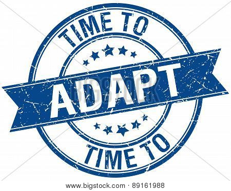 Time To Adapt Grunge Retro Blue Isolated Ribbon Stamp