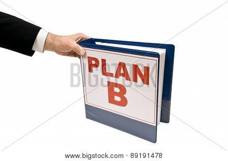 Businessman Grabbing PLAN B