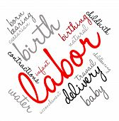 image of birth  - Labor and birth word cloud on a white background - JPG