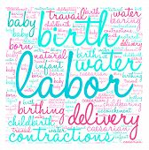 pic of birth  - Labor and birth word cloud on a white background - JPG