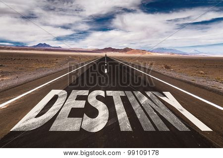 Destiny written on desert road