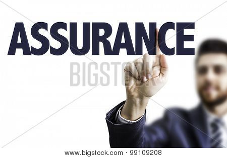 Business man pointing the text: Assurance