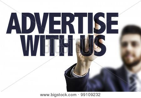 Business man pointing the text: Advertise With Us