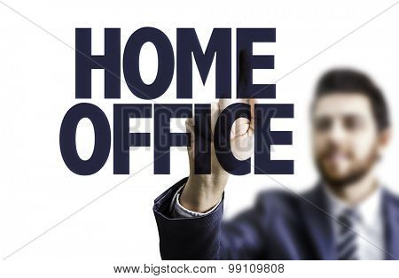 Business man pointing the text: Home Office