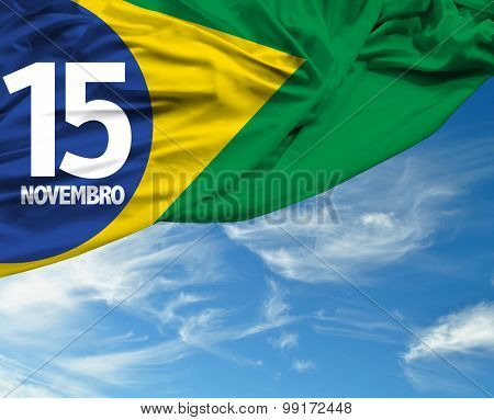November 15, Brazil Proclamation of the Republic