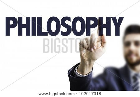 Business man pointing the text: Philosophy