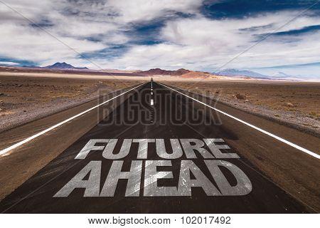 Future Ahead written on desert road