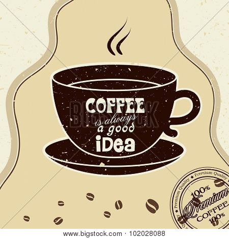 Coffee is always a good idea, vector background