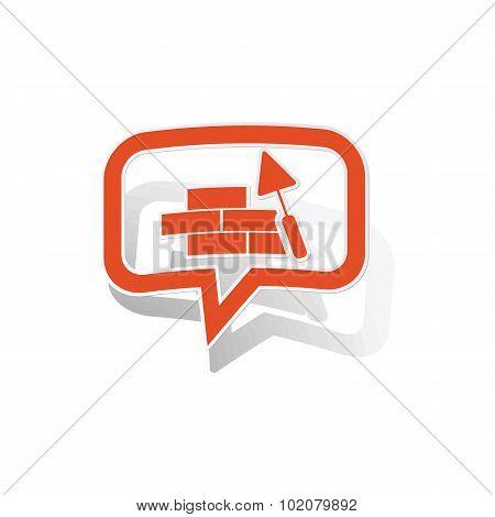 Building wall message sticker, orange