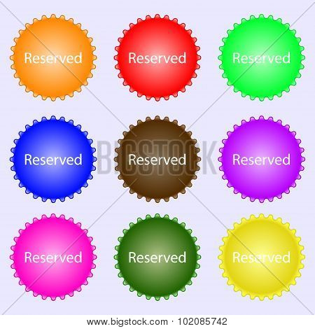Reserved Sign Icon. A Set Of Nine Different Colored Labels. Vector