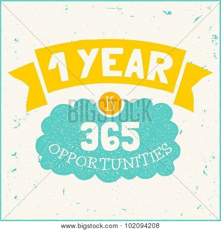 Vector modern design hipster illustration with phrase year is opportunities