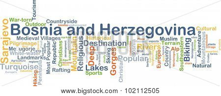 Background concept wordcloud illustration of Bosnia and Herzegovina