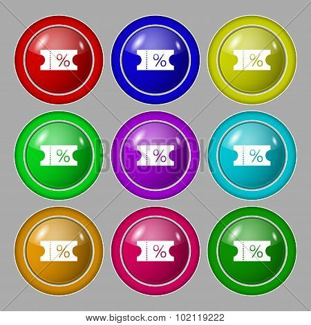 Ticket Discount Icon Sign. Symbol On Nine Round Colourful Buttons. Vector