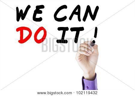 Entrepreneur Hand Write We Can Do It