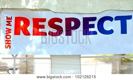 Show me respect sign.