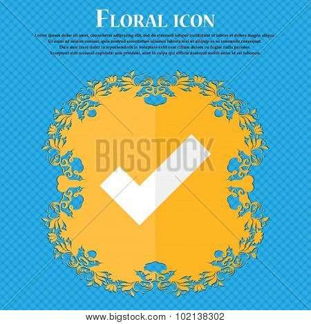 Check Mark Sign Icon . Confirm Approved Symbol. Floral Flat Design On A Blue Abstract Background Wit