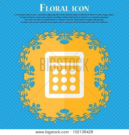 Calculator Sign Icon. Bookkeeping Symbol. Floral Flat Design On A Blue Abstract Background With Plac
