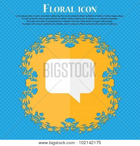 Speech Bubble, Chat Think . Floral Flat Design On A Blue Abstract Background With Place For Your Tex