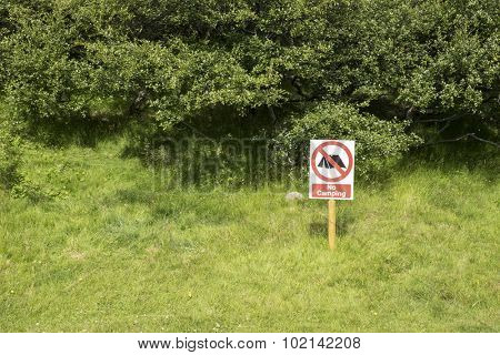 No camping sign on a perfect camping site