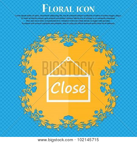 Close Icon Sign. Floral Flat Design On A Blue Abstract Background With Place For Your Text. Vector