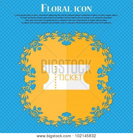 Ticket Icon Sign. Floral Flat Design On A Blue Abstract Background With Place For Your Text. Vector