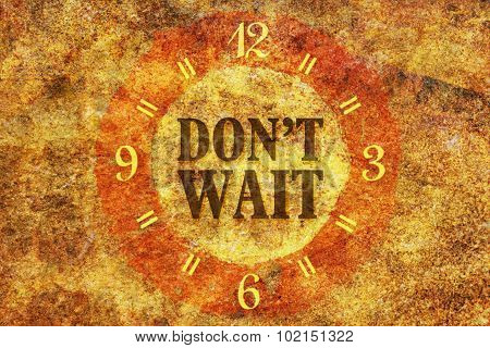 Do Not Wait