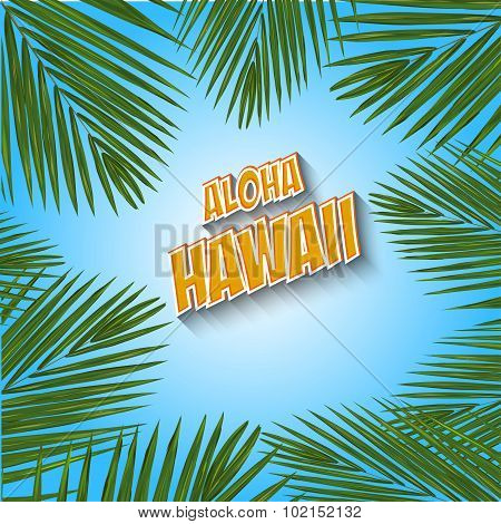Aloha Hawaii. Hand lettering with exotic flowers. Vector illustration EPS 10