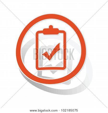 Positive result sign sticker, orange
