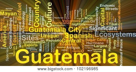Background concept wordcloud illustration of Guatemala glowing light
