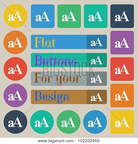 Enlarge Font, Aa Icon Sign. Set Of Twenty Colored Flat, Round, Square And Rectangular Buttons. Vecto