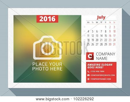 July 2016. Desk Calendar For 2016 Year. Vector Design Print Template With Place For Photo, Logo And