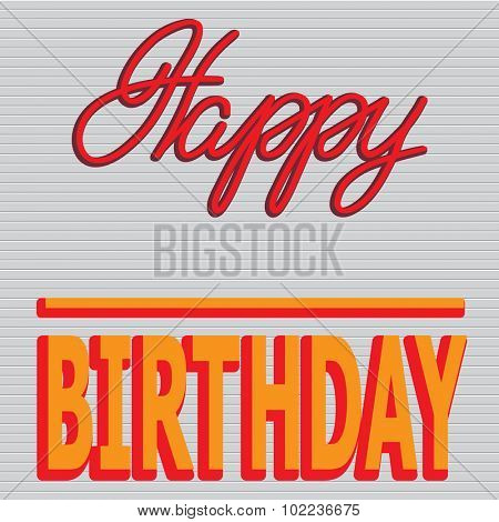 Happy Birthday lettering - handmade calligraphy. Vector illustration.