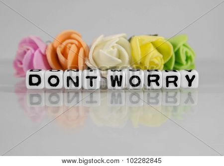 Dont Worry Message