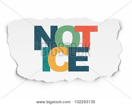 Law concept: Notice on Torn Paper background