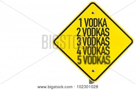 1 Vodka...5 Vodkas sign isolated on white background