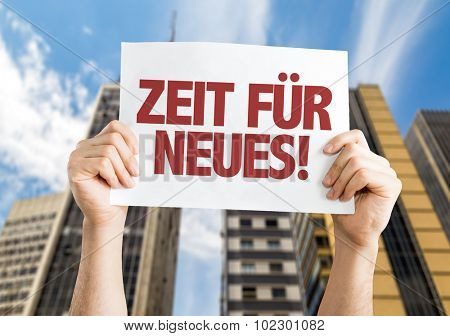 Time For Something New (in German) placard with skyscrappers background