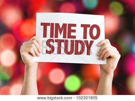 Time To Study placard with bokeh background