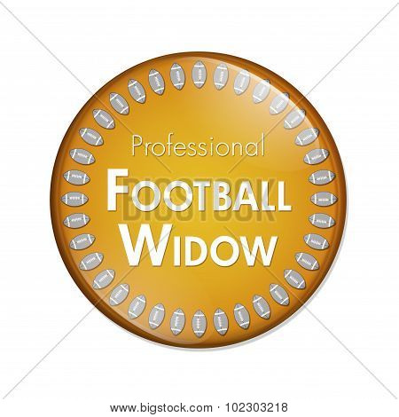 Professional Football Widow Button