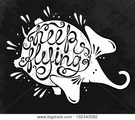 Phrase Keep Flying With Cute Elephant.