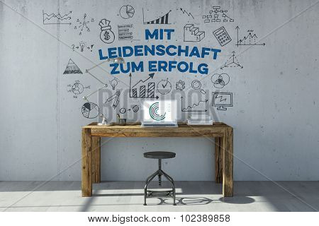 Desk with German slogan