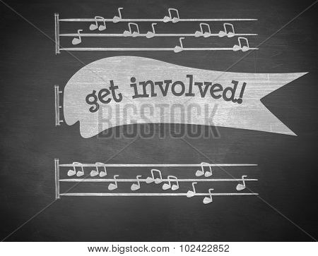 The word get involved! and music notes against black background