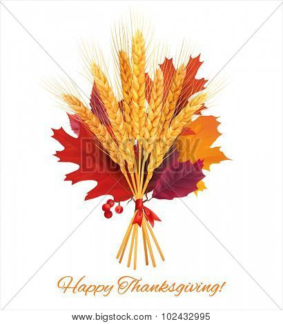 Autumn bouquet with wheat and leaves. Vector illustration.