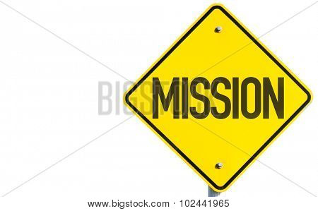 Mission sign isolated on white background