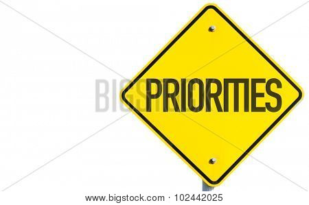 Priorities sign isolated on white background