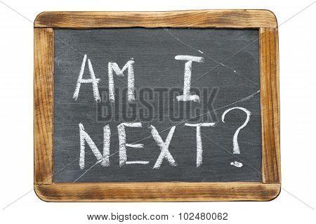 Am I Next Fr